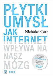 okładka Płytki umysł Jak internet wpływa na nasz mózg, Książka | Nicholas Carr