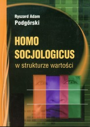 okładka Homo socjologicus w strukturze wartości, Książka | Ryszard Adam Podgórski