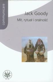 okładka Mit rytuał i oralność. Książka | papier | Goody Jack