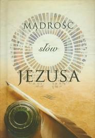 okładka Mądrość słów Jezusa, Książka |