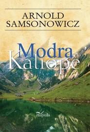okładka Modra Kaliope, Książka | Samsonowicz Arnold