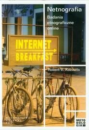 okładka Netnografia Badania etnograficzne online, Książka | Robert V. Kozinets