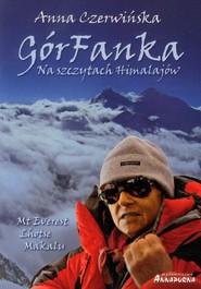 okładka GórFanka Na szczytach Himalajów, Książka | Czerwińska Anna