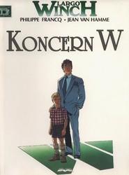 okładka Largo Winch 2 Koncern W, Książka | Hamme Jean Van, Philippe Francq