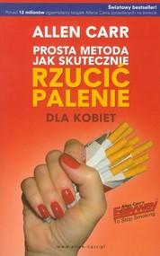 okładka Prosta metoda jak skutecznie rzucić palenie dla kobiet, Książka | Carr Allen