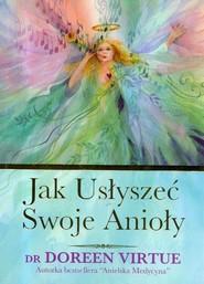 okładka Jak usłyszeć swoje Anioły, Książka | Doreen Virtue