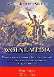 okładka Wolne media, Książka | Maciej Kajetan Sołdan