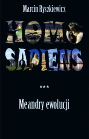 okładka Homo sapiens Meandry ewolucji, Książka | Ryszkiewicz Marcin
