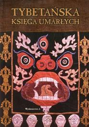 okładka Tybetańska księga umarłych, Książka | Praca Zbiorowa