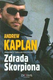 okładka Zdrada Skorpiona, Książka | Kaplan Andrew