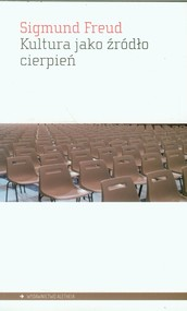 okładka Kultura jako źródło cierpień, Książka | Sigmund Freud