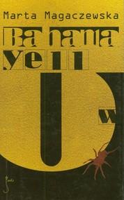 okładka Bahama Yellow. Książka | papier | Magaczewska Marta