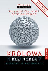 okładka Królowa bez Nobla Rozmowy o matematyce, Książka | Ciesielski     Zdzisław Pogoda Krzysztof