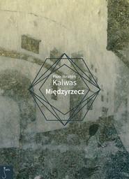 okładka Międzyrzecz. Książka | papier | Piotr Ibrahim  Kalwas