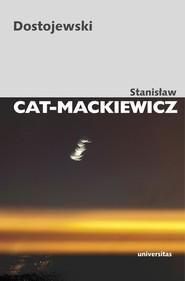 okładka Dostojewski, Książka | Stanisław Cat-Mackiewicz