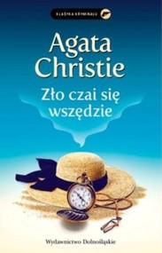 okładka Zło czai się wszędzie, Książka | Christie Agata