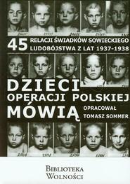 okładka Dzieci operacji polskiej mówią, Książka |