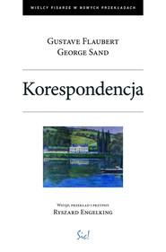 okładka Korespondencja, Książka   Gustave Flaubert, George Sand