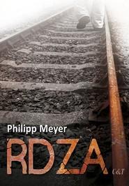okładka Rdza, Książka   Meyer Philipp