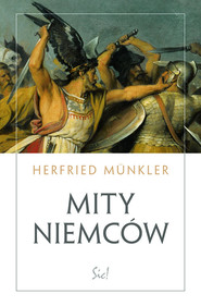 okładka Mity Niemców, Książka   Munkler Herfried