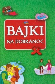 okładka Bajki na dobranoc, Książka |