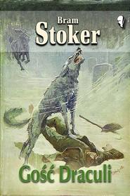 okładka Gość Draculi, Książka | Stoker Bram