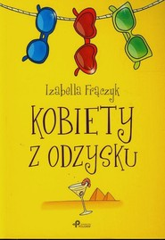 okładka Kobiety z odzysku, Książka | Frączyk Izabella
