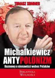 okładka Antypolonizm Rozmowy o nienawiści wobec Polaków, Książka | Sommer Tomasz