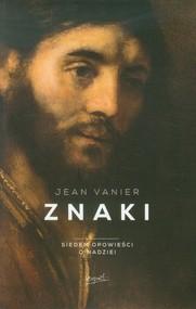 okładka Znaki Siedem opowieści o nadziei, Książka | Jean Vanier