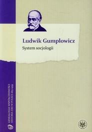 okładka System socjologii, Książka | Gumplowicz Ludwik