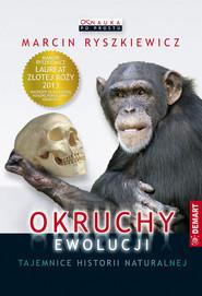 okładka Okruchy ewolucji Tajemnice historii naturalnej, Książka | Ryszkiewicz Marcin