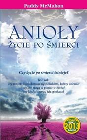 okładka Anioły Życie po śmierci, Książka | Paddy McMahon