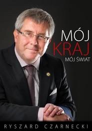 okładka Mój kraj, mój świat, Książka | Ryszard Czarnecki