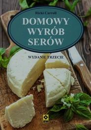 okładka Domowy wyrób serów. Książka | papier | Carroll Ricki