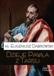 okładka Dzieje Pawła z Tarsu, Książka | Dąbrowski Eugeniusz