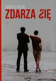 okładka Zdarza się, Książka   Szulski Jarek