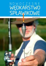 okładka Nowoczesne wędkarstwo spławikowe, Książka | Wróblewski Józef