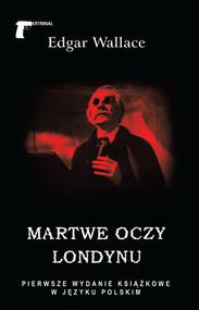 okładka Martwe oczy Londynu, Książka | Wallace Edgar