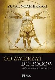 okładka Od zwierząt do bogów, Książka | Yuval Noah Harari