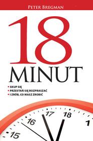 okładka 18 minut, Książka | Bregman Peter