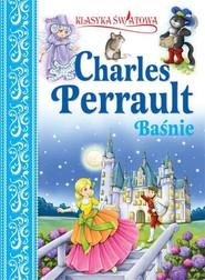 okładka Klasyka światowa Charles Perrault Baśnie, Książka | Perrault Charles