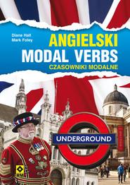 okładka Angielski Modal verbs Czasowniki modalne, Książka | Diane Hall, Marc Foley