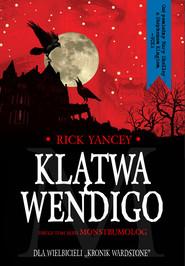 okładka Klątwa Wendigo. Książka | papier | Yancey Rick