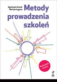 okładka Metody prowadzenia szkoleń, Książka | prof. dr hab Mariola Łaguna, Agnieszka Kozak