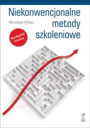 okładka Niekonwencjonalne metody szkoleniowe, Książka | Mirosław Urban