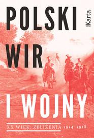okładka Polski wir I wojny 1914-1918, Książka |
