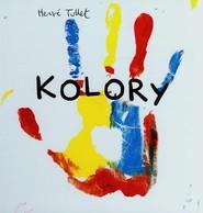 okładka Kolory, Książka | Tullet Herve