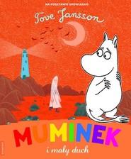 okładka Muminek i mały duch, Książka | Jansson Tove