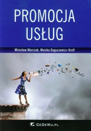 okładka Promocja usług. Książka | papier | Mirosław Marczak, Monika Boguszewicz-Kreft