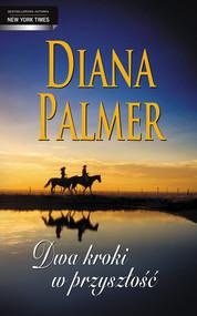 okładka Dwa kroki w przyszłość. Książka | papier | Palmer Diana